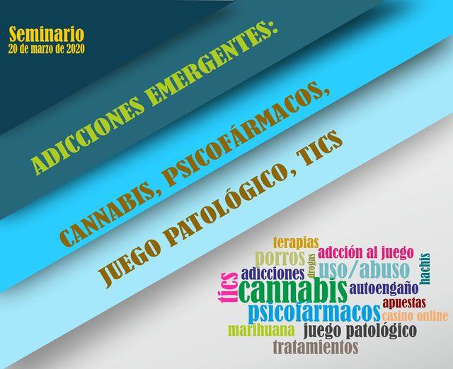 ADICCIONES EMERGENTES: CANNABIS, PSICOFÁRMACOS, JUEGO PATOLÓGICO, TICS
