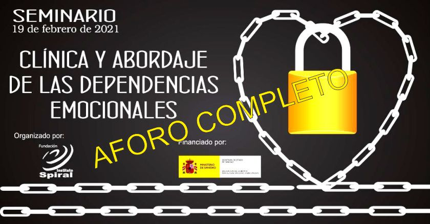 SEMINARIO ON LINE: CLÍNICA Y ABORDAJE DE LAS DEPENDENCIAS EMOCIONALES